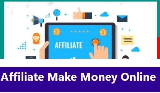 affiliate make money online